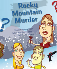 8-10 Players: Rocky Mountain Murder