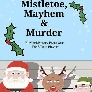 8-10 Players: Mistletoe, Mayhem & Murder
